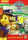 PAW Patrol La Pat' Patrouille Sauvetage express DVD