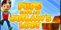 Pups Save an Outlaw's Loot/Images