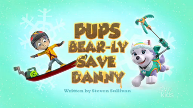 File:PAW Patrol Pups Bear-ly Save Danny Title Card.png