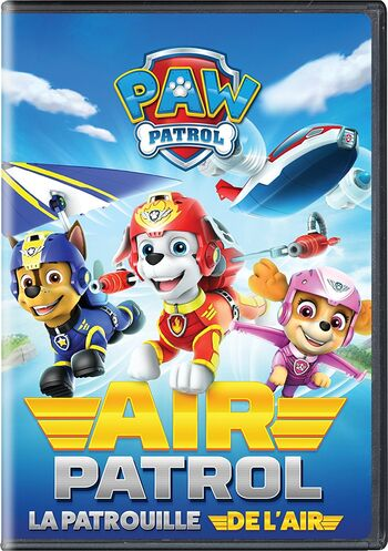 Air Patrol | PAW Patrol Wiki | FANDOM powered by Wikia