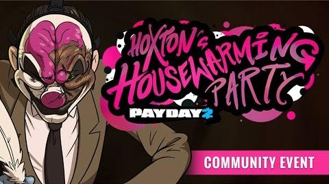 PAYDAY 2 Hoxton's Housewarming Party Trailer