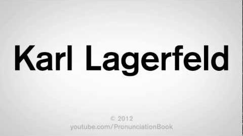 How to Pronounce Karl Lagerfeld