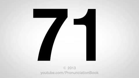How to Pronounce 71-0
