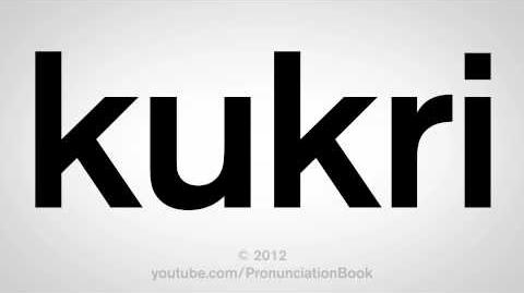 How to Pronounce Kukri