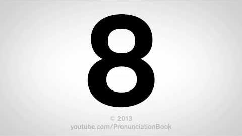 How to Pronounce 8