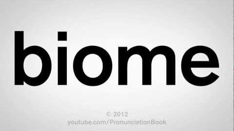 How to Pronounce Biome