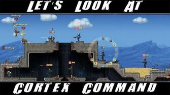 Let's look at - Cortex Command