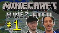 MineZwProJared&McJonesPart1