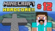 MinecraftHardcore4part12