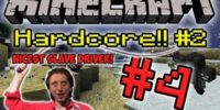 Minecraft HC Season 2! - Part 4 (Nice Slave Driver!)
