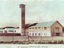 St. George's Girls' School, George Town, Penang (old)