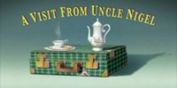 A Visit From Uncle Nigel/Transcript