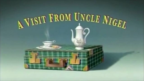 A Visit From Uncle Nigel Title