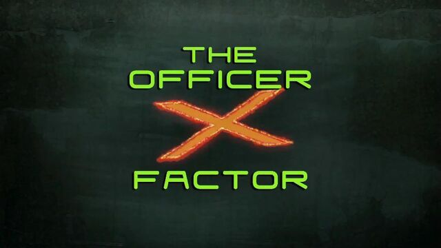 File:44a - The Officer X Factor.jpg