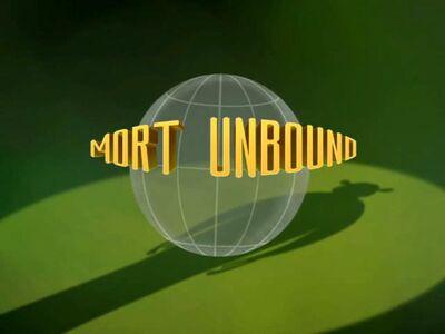 Mort Unbound