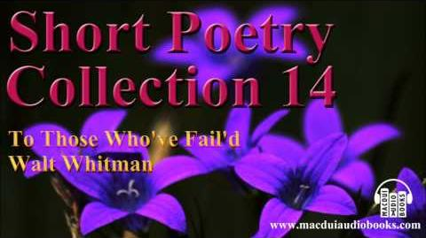 To Those Who've Fail'd poem by Walt Whitman Short Poetry Collection 14 Free Audio Poem