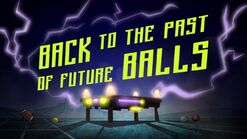Back to the apst of future balls