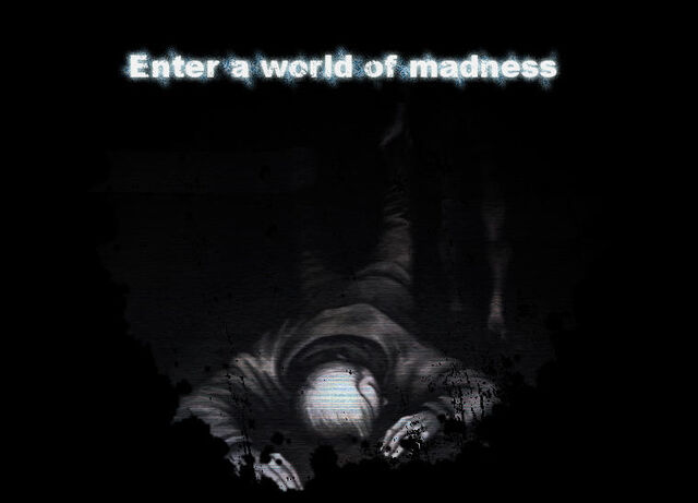 File:Enter a world of madness.jpg