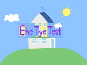 Ehe tye test title card
