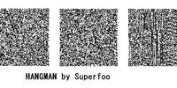 HANGMAN (Superfoo)