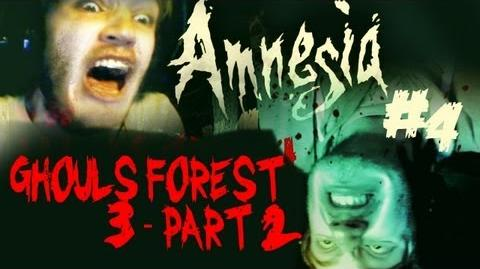 DOUBLE HORROR! - Amnesia Ghouls Forest 3