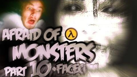 Afraid of Monsters - Part 10