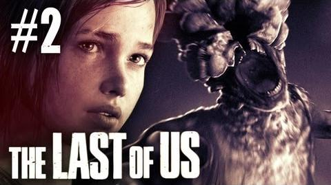 The Last Of Us Gameplay - Part 2 - Walkthrough Playthrough Let's Play - First Zombie Encounter