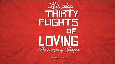 Thirty Flight of Loving - Part 1