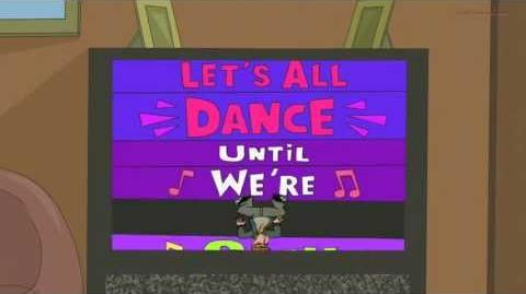 Phineas and Ferb - Let's All Dance Until We're Sick (Song)