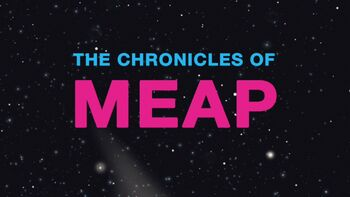 The Chronicles of Meap title card