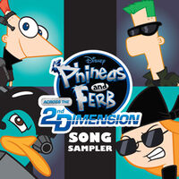 Phineas and Ferb Across the 2nd Dimension Song Sampler