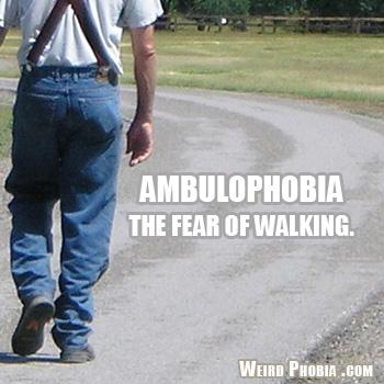 Ambulophobia
