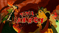 Total Bananarchy