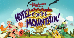 Hotel It on the Mountain Title Card