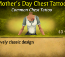 Mother's Day Chest Tattoo