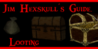 Jim Hexskull's Guide to Looting