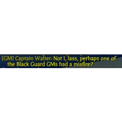 Captain Walter's final words saying something about the Black Guard GM's?