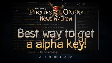 TLOPO News w Drew Best Way to Get an Alpha Key!