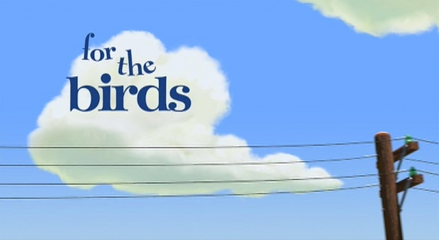 Arquivo:For the Birds title card.png