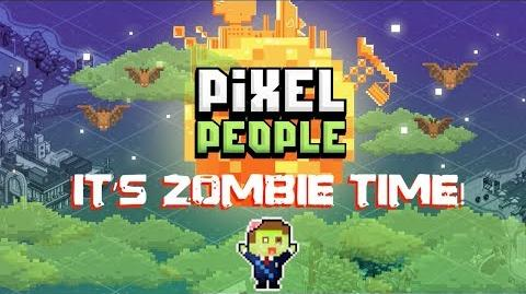 Pixel People - Zombie Time Trailer