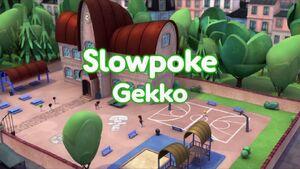 Slowpoke Gekko