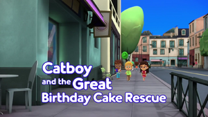 Catboy and the Great Birthday Cake Rescue Card