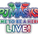 PJ Masks Live!: Time To Be A Hero