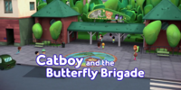 Catboy and the Butterfly Brigade