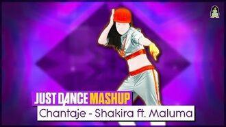 Chantaje Just Dance 2018 Fanmade Mashup