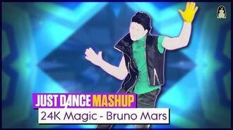 24K Magic Just Dance 2018 FanMade Mashup