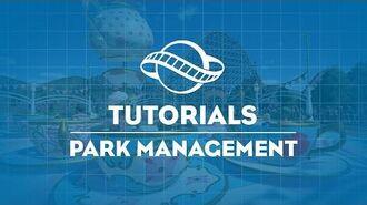 Planet Coaster Tutorial - Park Management