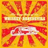 The Whiskey Daredevils - The Very Best Of The