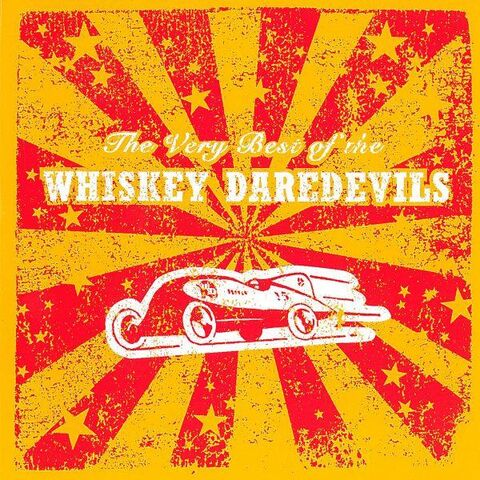 File:The Whiskey Daredevils - The Very Best Of The.jpg