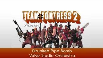 Team Fortress 2 Soundtrack Drunken Pipe Bomb